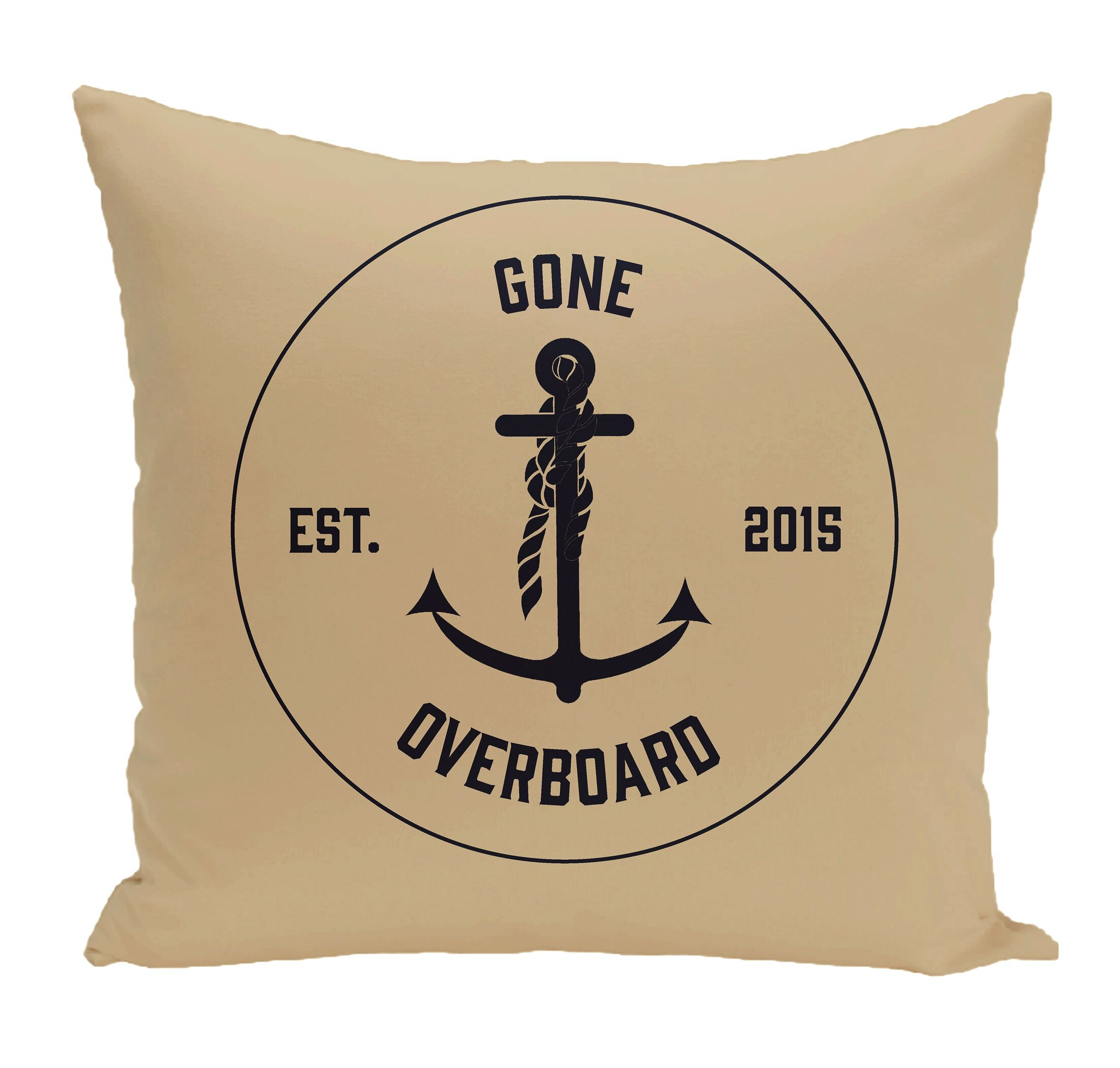 Hancock Gone Overboard Word Throw Pillow Size: 18
