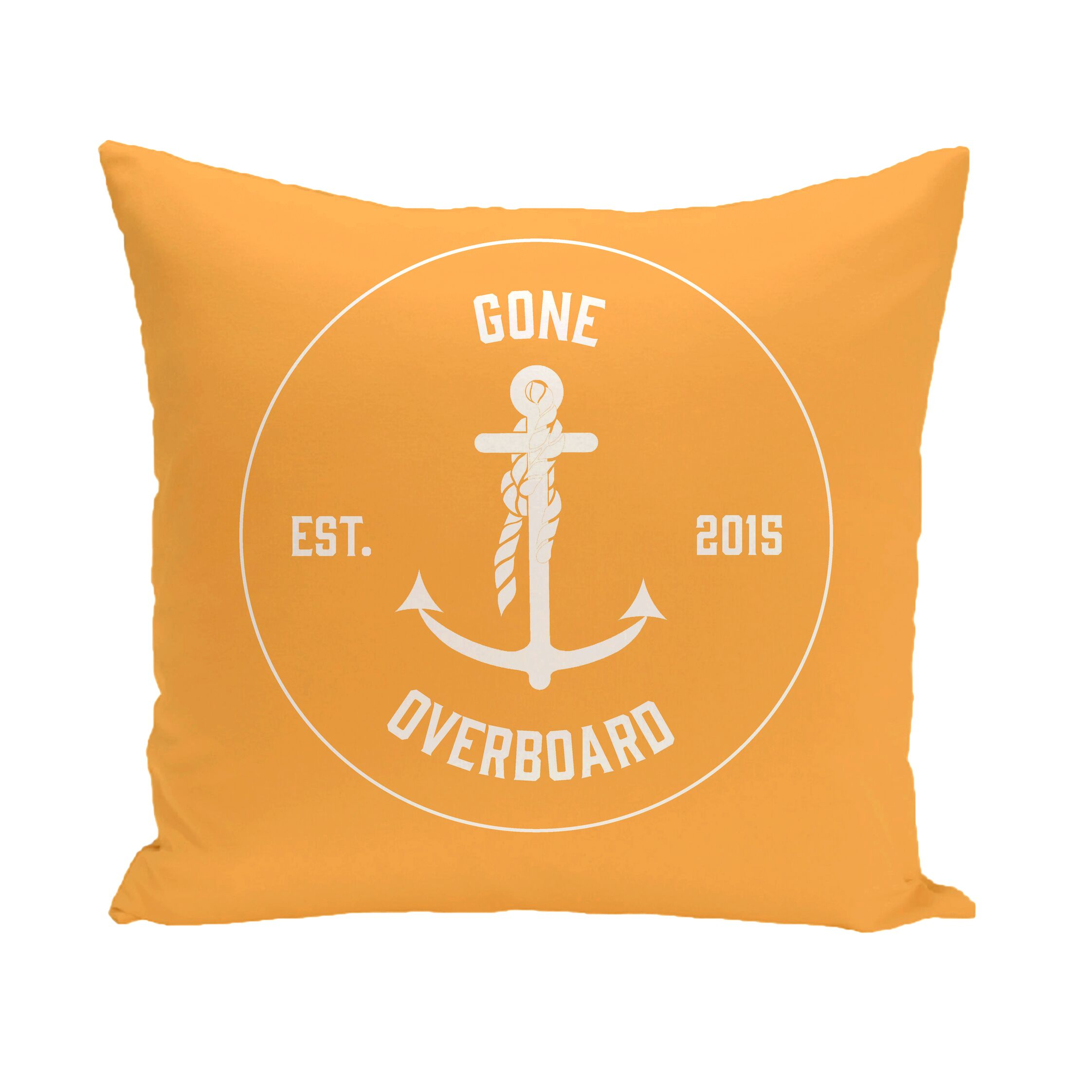 Hancock Gone Overboard Word Outdoor Throw Pillow Size: 20
