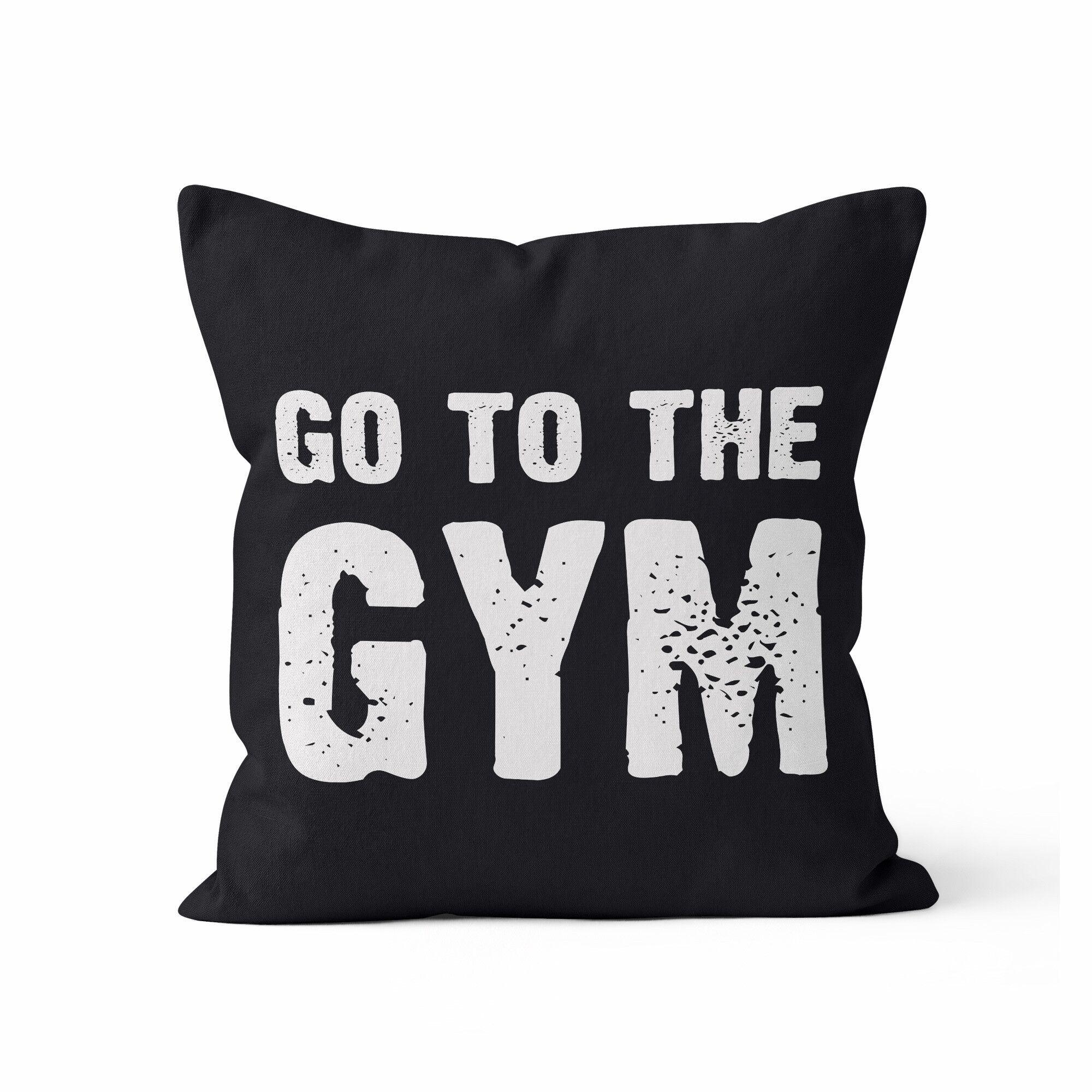 Go to the Gym Throw Pillow Size: 16