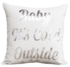 Baby, It's Cold Outside Pillow Color: White