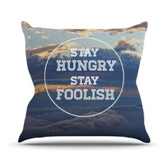 Stay Hungry Throw Pillow Size: 18