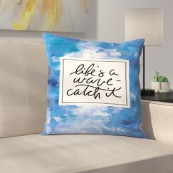 Jetty Printables Life's a Wave, Catch It Throw Pillow Size: 14