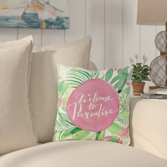 Eldridge Welcome To Paradise Outdoor Throw Pillow Size: 18
