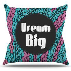 Dream Big by Pom Graphic Design Outdoor Throw Pillow